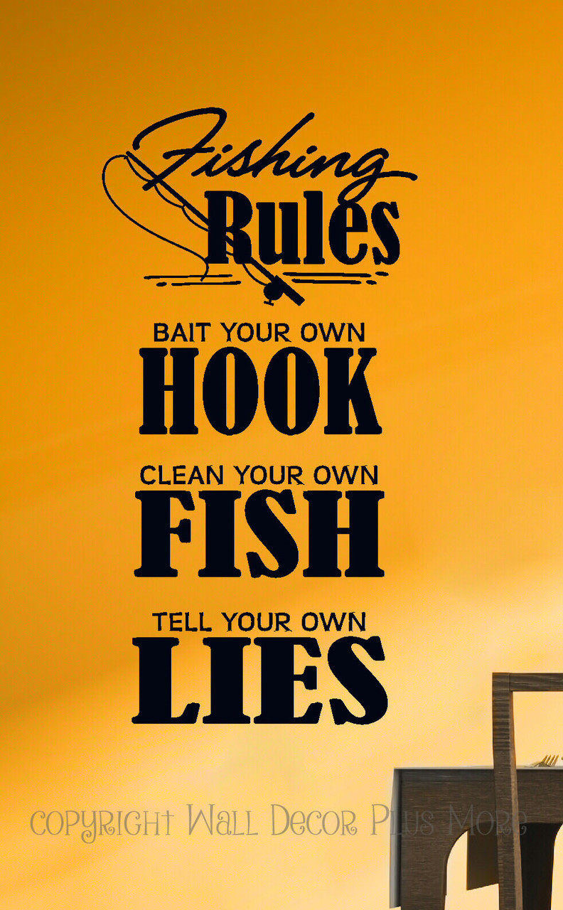 Fishing Rules Bait Hook Camper or Mens Wall Decal Quote