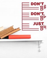 Don't Be Flat Don't Be Sharp Just Be Natural Red Wall Decal Sticker Music