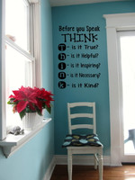 Before you Speak THINK Wall Decal Quote Room Pic