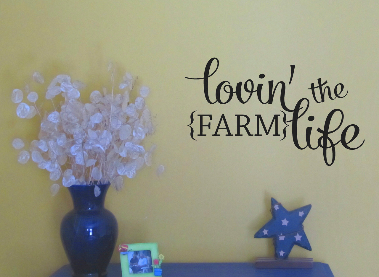 Farm Life Quotes Lovin' The Farm Life Wall Decals Quotes Western Wall Stickers