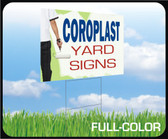 Coroplast Lawn/Yard Signs - Full Color  / Quantity Discounts apply, See Below