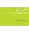 Emotional Intelligence Skills Assessment (EISA) Facilitator's Guide Set