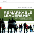 Remarkable Leadership Facilitator's Guide: Twelve programs for Creating Remarkable Leaders