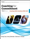 Coaching for Commitment : Coaching Skills Inventory Self Assessment Tool