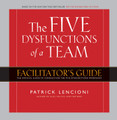 The Five Dysfunctions of a Team - Deluxe Facilitators Guide Package, 2nd edition