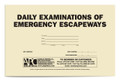 APC 20087842: Daily Examinations of Emergency Escapeways