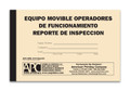 APC UMS-1010 Mobile Equipment Checklist (Spanish Version): Equipo Movible Operadores De Funcionamiento Reporte De Inspeccion