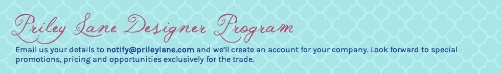 Priley Lane Designer Program