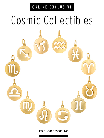 Cosmic Collectibles; Online Exclusive. Explore Zodiac Collection.