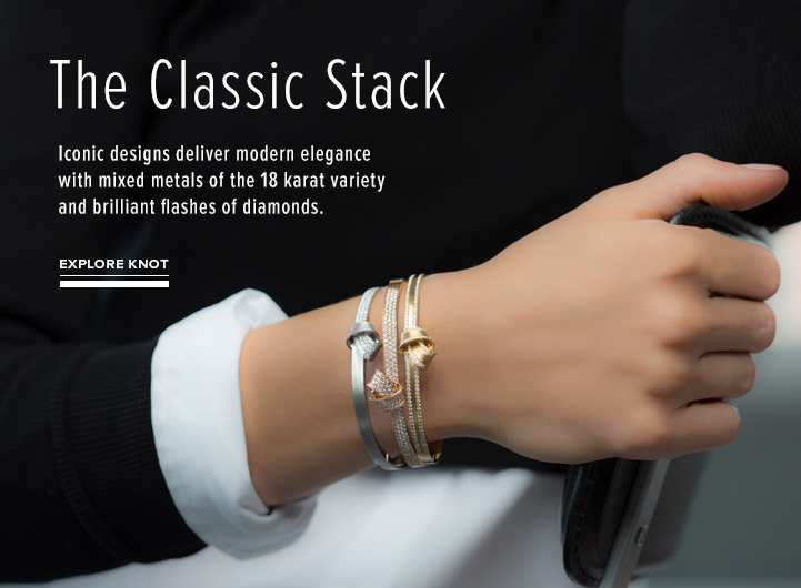 The Classic Stack; Iconic designs deliver modern elegance with mixed metals of the 18 karat variety and brilliant flashes fo diamonds. Explore Knot Collection