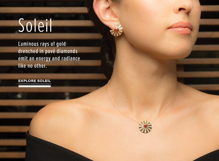 Soleil; Luminous rays of gold drenched in pave diamonds emit an energy and radiance like no other. Explore Soleil Collection