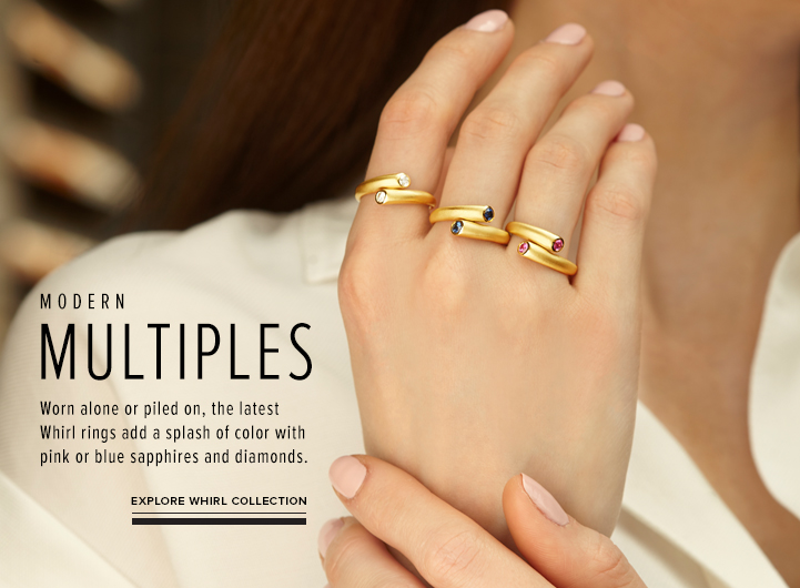 Modern Multiples; Worn alone or piled on, the latest Whirl rings add a splash of color with pink or blue sapphires and diamonds. Explore Whirl Collection