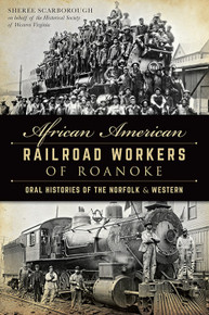 African American Railroad Workers of Roanoke