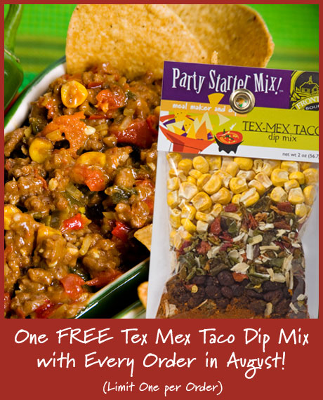 One Free Taco Dip Mix with Your Order!