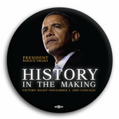Obama History In The Making  Button
