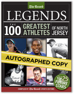 Legends: The 100 Greatest Athletes of North Jersey (Autographed copy)