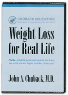 Weight Loss for Real Life with Dr. John A Chuback