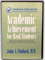 Academic Achievement for Real Students by Dr. John A. Chuback