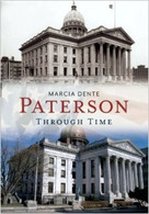 Paterson Through Time by Marcia Dente