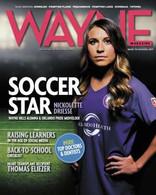 Wayne Magazine, Back to School 2017 Issue