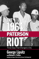 The 1964 Paterson Riot by George Lipsitz