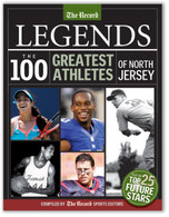 Legends: The 100 Greatest Athletes of North Jersey