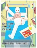 Attend Safety Meetings Safety Poster (24 by 32 inch)