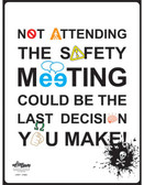 Safety Meeting Typography Safety Poster (18 by 24 inch)