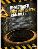 Confined Spaces Can Kill Poster (18 by 24 inch)