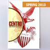 CENTRO Journal vol. XXV, no. 1, Spring 2013