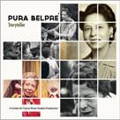 Pura Belpré: Storyteller Directed by: Eduardo Aguiar Runtime: 56 Minutes Studio : Center for Puerto Rican Studies Format : DVD
