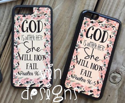 """She will never fail "" phone case"
