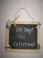 Great item for the Christmas Season.Just change the amount of days each day with chalk