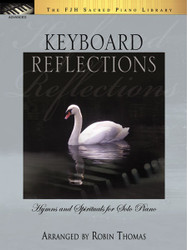 Keyboard Reflections - Hymns and Spirituals for Solo Piano