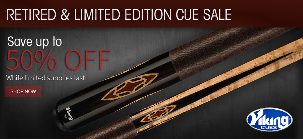 Up to 50% off Retired & Limited Edition Cues