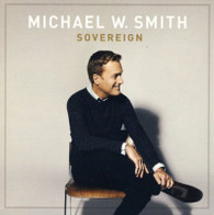 Sovereign Michael W. Smith