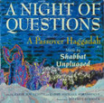 A Night of Questions CD: Music by Shabbat Unplugged