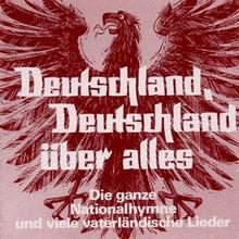 Deutschland, Deutschland über Alles: German Patriotic Songs Vol. 1 (FZ3663)