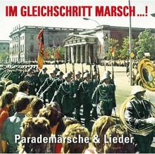 BT 2110-2 Im Gleichschritt Marsch! Parademärsche und Lieder