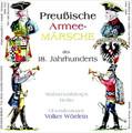 Preussische Armeemärsche des 18. Jahrhunderts