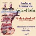 Gottfried Piefke: Märsche und Grosser Zapfenstreich