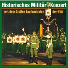 BT 2133-2 Historisches Militärkonzert und Grosser Zapfenstreich der NVA