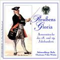 Preussens Gloria: Armeemärsche des 18. und 19. Jahrhunderts