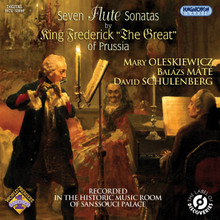 "King Frederick the Great of Prussia: Seven Flute Sonatas. This CD of world-premiere recordings presents seven sonatas for solo flute and basso continuo composed by Frederick II, ""the Great"" (1712–86), recorded in his own music room at Sanssouci Palace."