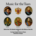Music for the Tsars: Works from the Russian Institute for the History of the Arts. Previously unknown marches and other musical works from the courts of five Russian Tsars.
