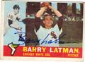 BARRY LATMAN AUTOGRAPHED VINTAGE BASEBALL CARD #100111F