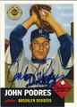 JOHN PODRES BROOKLYN DODGERS AUTOGRAPHED BASEBALL CARD #100213D