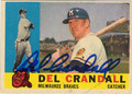 DEL CRANDALL MILWAUKEE BRAVES AUTOGRAPHED VINTAGE BASEBALL CARD #100413D