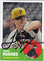 JARED HUGHES PITTSBURGH PIRATES AUTOGRAPHED ROOKIE BASEBALL CARD #100613B