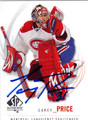 CAREY PRICE AUTOGRAPHED HOCKEY CARD #100712G